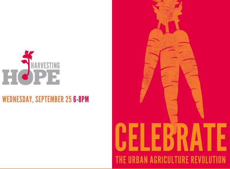 Harvesting Hope - Wednesday, Sept. 25th, 6-8pm, The Steel Yard, Providence